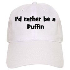 Rather be a Puffin Baseball Cap