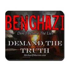 Benghazi Yard Sign Demand The Truth Mousepad