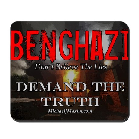 Benghazi Yard Sign Demand The Truth Mousepad