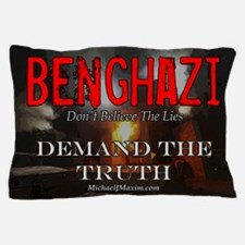 Benghazi Yard Sign Demand The Truth Pillow Case