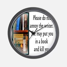 Do not annoy the writer. (female versio Wall Clock