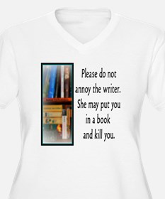 Do not annoy the  T-Shirt