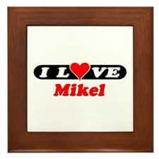I Love Mikel Framed Tile
