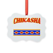 CHIKASHA Ornament