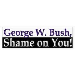 George W. Bush, Shame on You! (sticker)