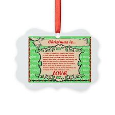 Christmas is ... Love Large Platt Ornament