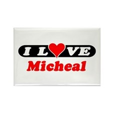 I Love Micheal Rectangle Magnet