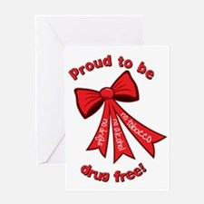 Proud to be drug free! Greeting Card