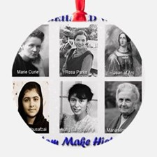 Well-Behaved Women Seldom Make Hist Ornament