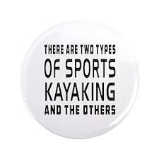 """Kayaking Designs 3.5"""" Button"""