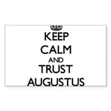 Keep Calm and TRUST Augustus Decal