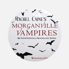 The Morganville Vampires by Rachel  Round Ornament