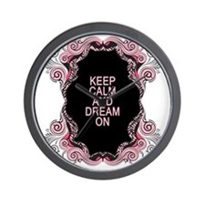 Keep calm and dream on Wall Clock