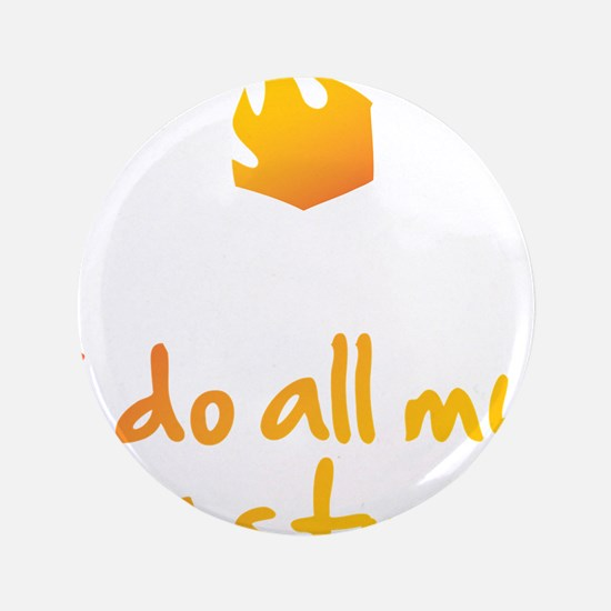 """I Do All My Own Stunts 3.5"""" Button"""
