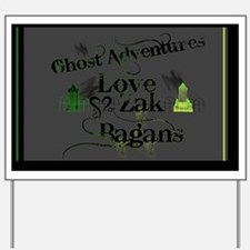 Ghost Adventures Gray Yard Sign