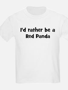 Rather be a Red Panda Kids T-Shirt