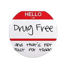 """Drug Free 3.5"""" Button"""