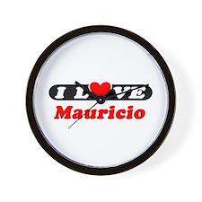 I Love Mauricio Wall Clock