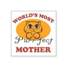 "One Purrfect Mother Square Sticker 3"" x 3"""