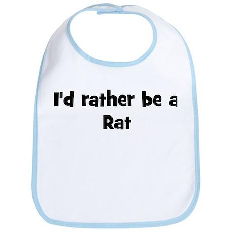 Rather be a Rat Bib