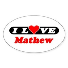 I Love Mathew Oval Decal