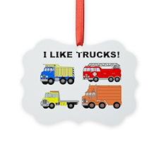 I Like Trucks Ornament