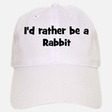 Rather be a Rabbit Baseball Baseball Cap