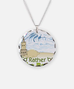 I'd rather be at the Beach! Necklace