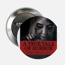 """atruetaleofhorrorbookcoverbig 2.25"""" Button"""