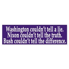 Washington, Nixon, Bush (bumper sticker)
