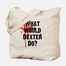 What would Dexter Do Blood Splatter Tote Bag