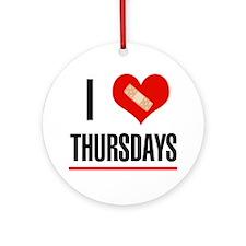 I Love Thursdays Round Ornament