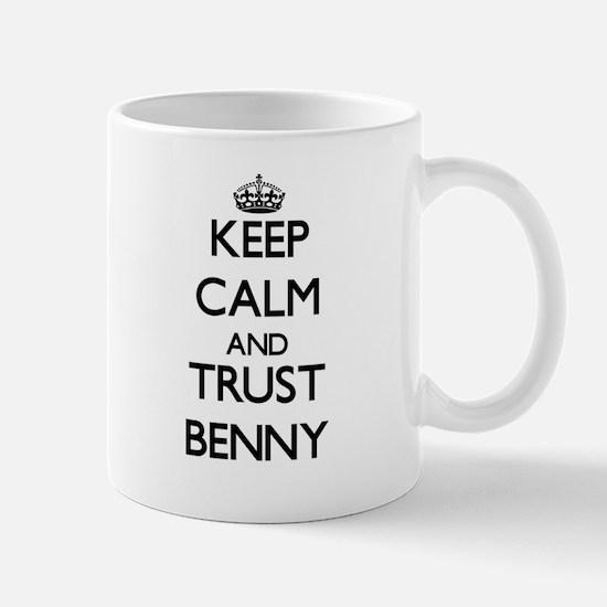 Keep Calm and TRUST Benny Mugs