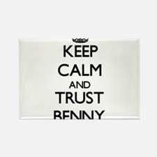 Keep Calm and TRUST Benny Magnets