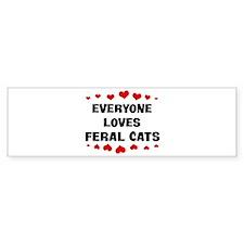 Loves: Feral Cats Bumper Bumper Sticker