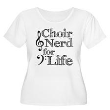 Choir Nerd for Life T-Shirt