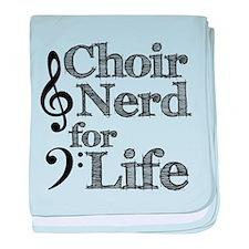 Choir Nerd for Life baby blanket