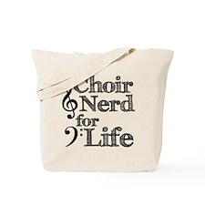 Choir Nerd for Life Tote Bag