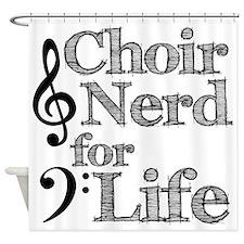 Choir Nerd for Life Shower Curtain