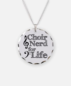 Choir Nerd for Life Necklace