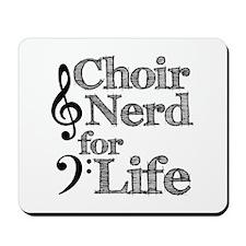 Choir Nerd for Life Mousepad