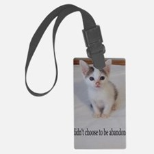 Support abandoned animals-I didn Luggage Tag