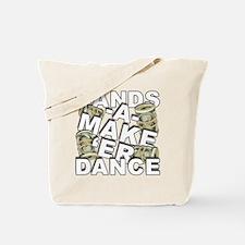 BANDS A MAKE 'ER DANCE Tote Bag