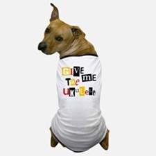 Ukulele Ransom Note Dog T-Shirt