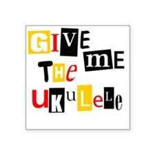 "Ukulele Ransom Note Square Sticker 3"" x 3"""