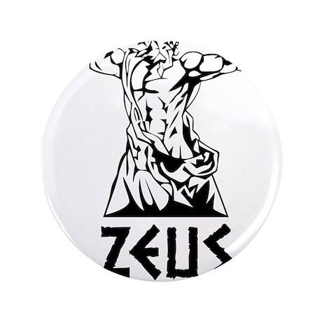 "Zeus is my homeboy 3.5"" Button"
