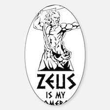 Zeus is my homeboy Decal