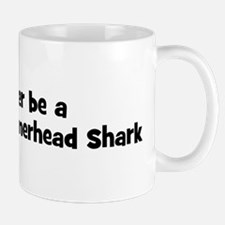 Rather be a Scalloped Hammerh Mug