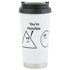 Youre pointless Travel Mug