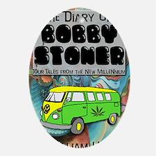 Diary of Bobby Stoner Oval Ornament